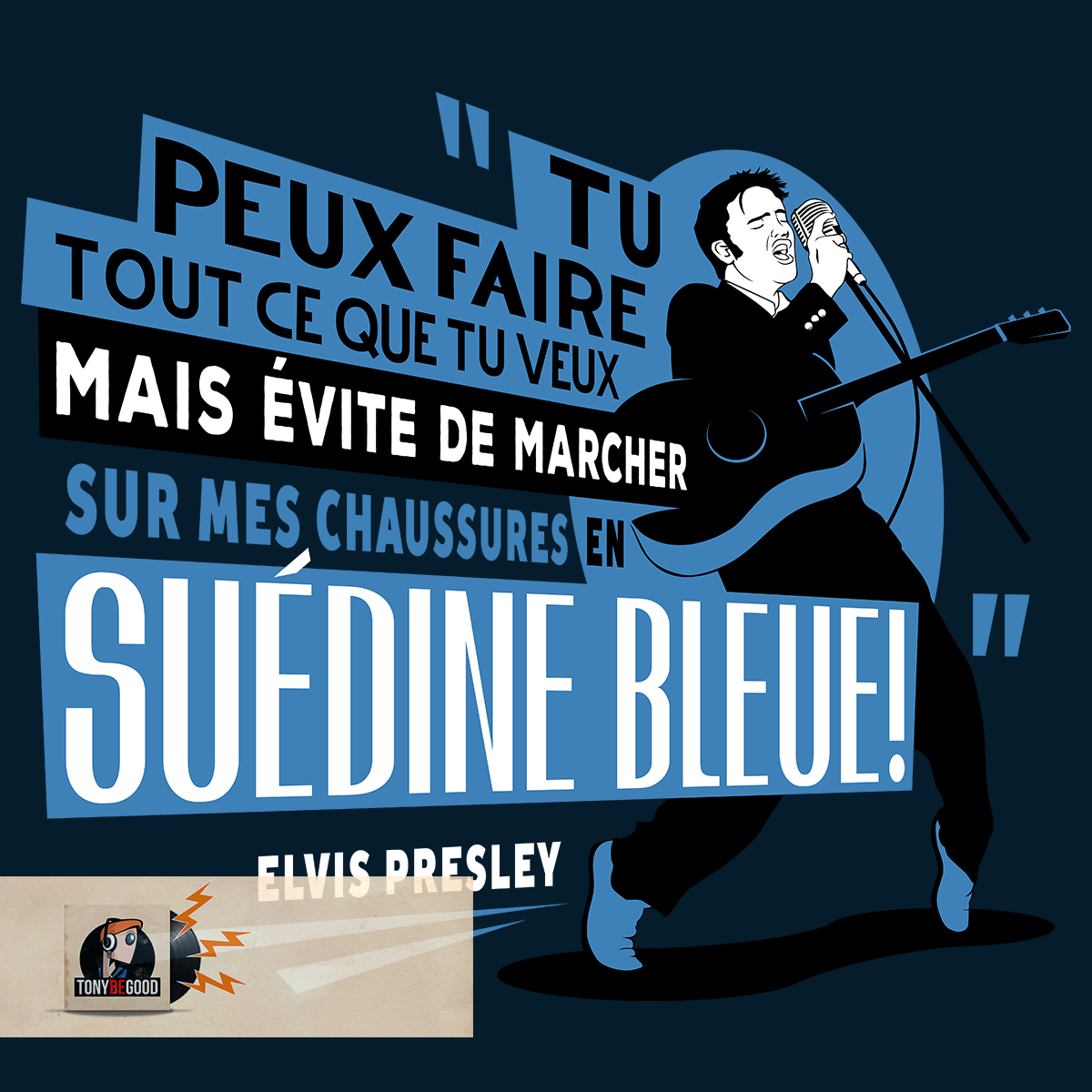 Traduction littérale de Blue Suede Shoes
