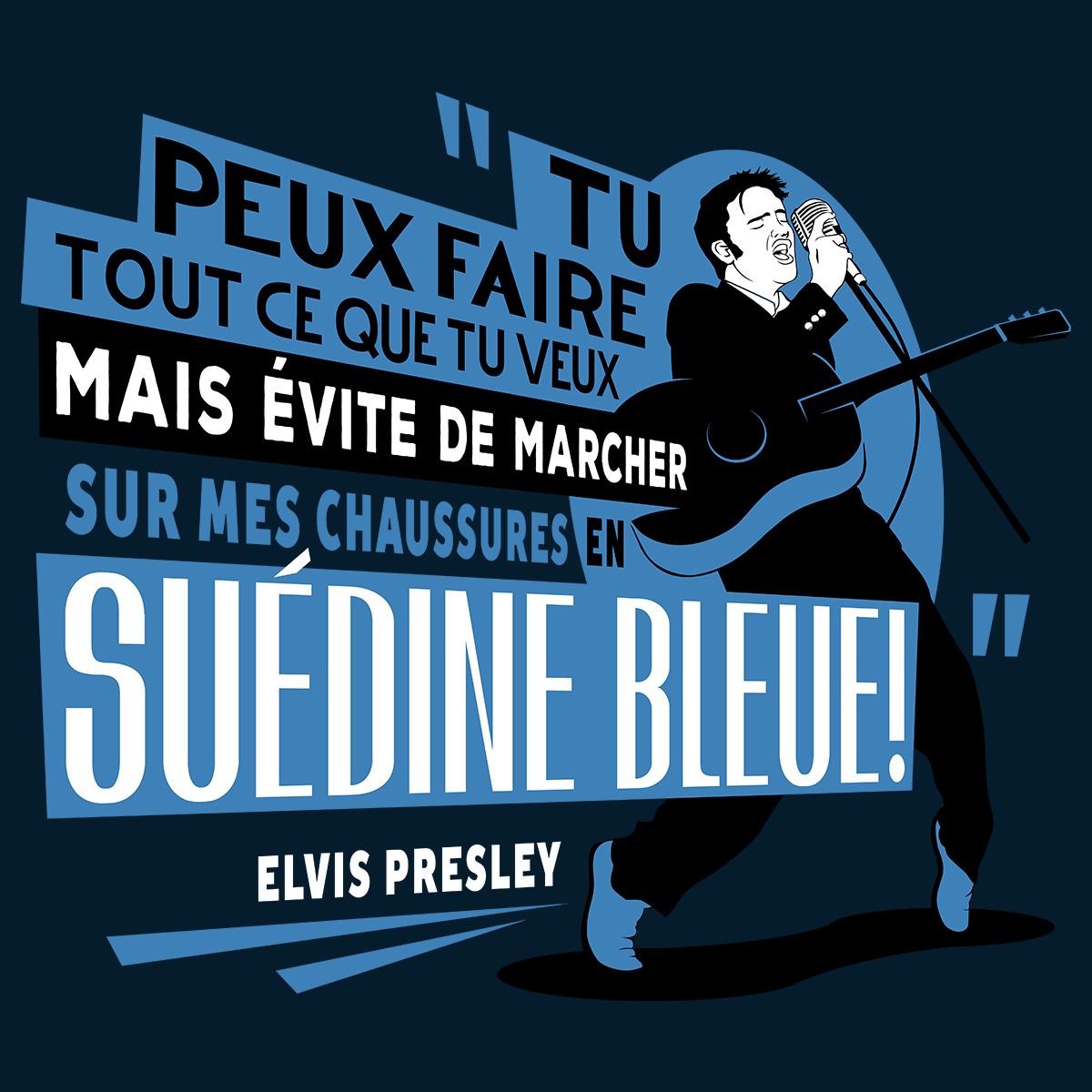 Traduction littérale de Blue Suede Shoes